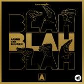 Blah Blah Blah by Armin Van Buuren