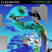 Sleepwalking (Jamie Jones Remix) de Elderbrook