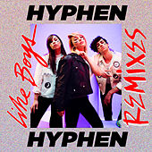 Like Boys (Remixes) de Hyphen Hyphen