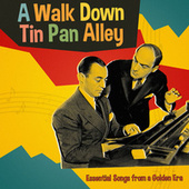 A Walk Down Tin Pan Alley: Essential Songs from a Golden Era de Various Artists