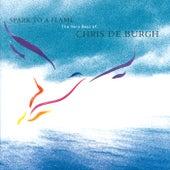 Spark To A Flame de Chris De Burgh
