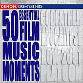 50 Essential Classical Film Moments by Various Artists