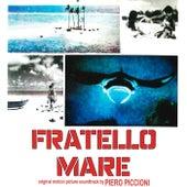 Fratello mare (Original motion picture soundtrack) di Piero Piccioni