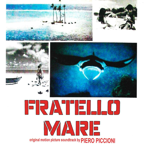 Fratello mare (Original motion picture soundtrack) by Piero Piccioni