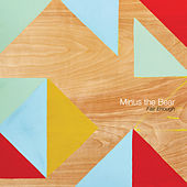 Fair Enough by Minus the Bear