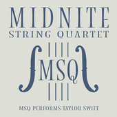 MSQ Performs Taylor Swift von Midnite String Quartet