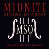 MSQ Performs Depeche Mode by Midnite String Quartet