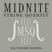 MSQ Performs Madonna by Midnite String Quartet