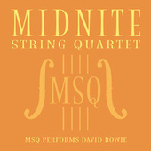 MSQ Performs David Bowie de Midnite String Quartet