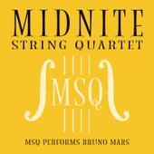 MSQ Performs Bruno Mars de Midnite String Quartet