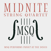 MSQ Performs Panic! At the Disco by Midnite String Quartet
