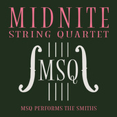 MSQ Performs The Smiths by Midnite String Quartet