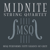 MSQ Performs Fifty Shades of Grey by Midnite String Quartet