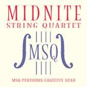 MSQ Performs Grateful Dead de Midnite String Quartet