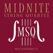 MSQ Performs U2 de Midnite String Quartet