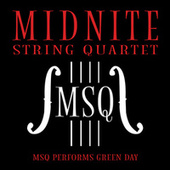 MSQ Performs Green Day by Midnite String Quartet