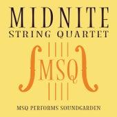 MSQ Performs Soundgarden de Midnite String Quartet