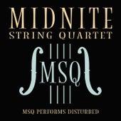 MSQ Performs Disturbed de Midnite String Quartet