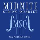 MSQ Performs Frozen de Midnite String Quartet