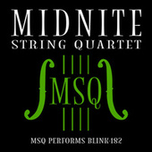 MSQ Performs blink-182 by Midnite String Quartet
