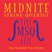 MSQ Performs The Weeknd by Midnite String Quartet