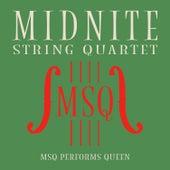 MSQ Performs Queen de Midnite String Quartet