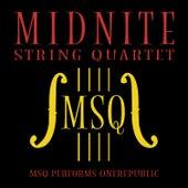 MSQ Performs OneRepublic de Midnite String Quartet