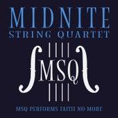 MSQ Performs Faith No More de Midnite String Quartet