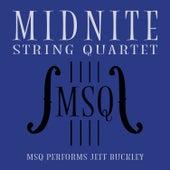 MSQ Performs Jeff Buckley de Midnite String Quartet