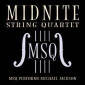 MSQ Performs Michael Jackson de Midnite String Quartet