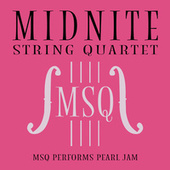 MSQ Performs Pearl Jam by Midnite String Quartet