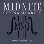 MSQ Performs Sia von Midnite String Quartet