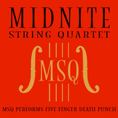 MSQ Performs Five Finger Death Punch by Midnite String Quartet