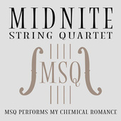 MSQ Performs My Chemical Romance by Midnite String Quartet