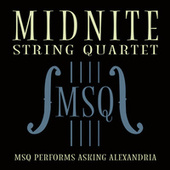 MSQ Performs Asking Alexandria by Midnite String Quartet