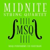 MSQ Performs Ed Sheeran de Midnite String Quartet