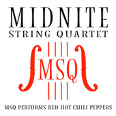 MSQ Performs Red Hot Chili Peppers by Midnite String Quartet