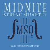 MSQ Performs Nirvana de Midnite String Quartet