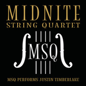 MSQ Performs Justin Timberlake by Midnite String Quartet