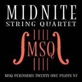 MSQ Performs Twenty One Pilots V2 de Midnite String Quartet