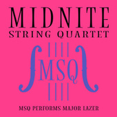 MSQ Performs Major Lazer de Midnite String Quartet