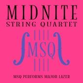 MSQ Performs Major Lazer by Midnite String Quartet