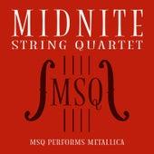 MSQ Performs Metallica de Midnite String Quartet