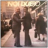 Noi duero by Franco Cerri