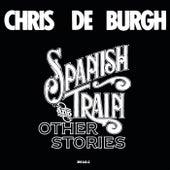 Spanish Train And Other Stories de Chris De Burgh