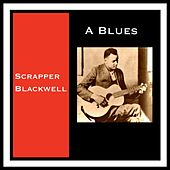 A Blues de Scrapper Blackwell