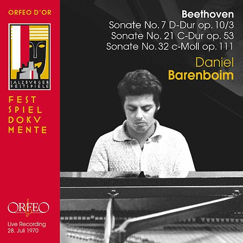 Beethoven: Piano Sonatas Nos. 7, 21 & 32 (Live) by Daniel Barenboim