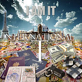 I Am It de International T