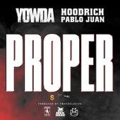 Proper by Yowda