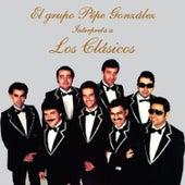 El Grupo Pepe González Interpreta a los Clásicos von Grupo Pepe González